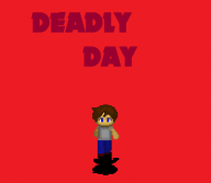 Deadly Day